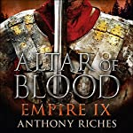 Altar of Blood: Empire IX | Anthony Riches