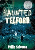 Haunted Telford