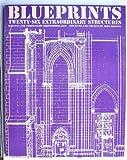 Blueprints, Christopher Gray and John Boswell, 0671419730