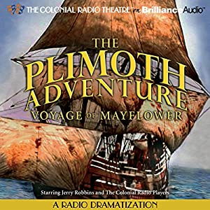 The Plimoth Adventure - Voyage of Mayflower Radio/TV Program