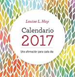 Calendario Louise Hay 2017 (Spanish Edition)