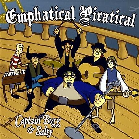 Captain Bogg & Salty Emphatical Piratical CD