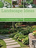 how to landscape your yard Landscape Ideas You Can Use: How to Choose Structures, Surfaces & Plants That Transform Your Yard