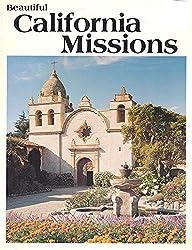 Beautiful California Missions