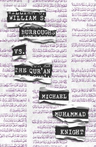 William S. Burroughs vs. The Qur'an PDF