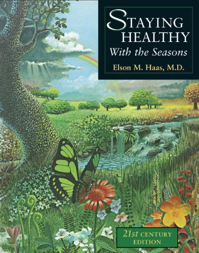 Staying Healthy with the Seasons: 21st-Century (Staying Healthy)