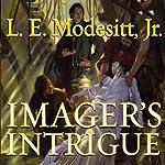 Imager's Intrigue: The Third Book of the Imager Portfolio | L. E. Modesitt Jr.