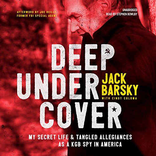 Deep Undercover: My Secret Life and Tangled Allegiances as a KGB Spy in America Audiobook [Free Download by Trial] thumbnail