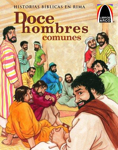 Doce Hombres Comunes (The Twelve Ordinary Men) (Libros Arco / Arch Books) (Spanish Edition)