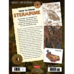How to Draw Steampunk: Discover the secrets to drawing, painting, and illustrating the curious world of science fiction in the Victorian Age (Fantasy Underground) 7