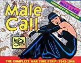 Male Call: The Complete War Time Strip 1942-1946