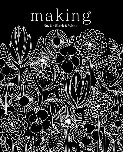 (Making Magazine No 6 Black & White)
