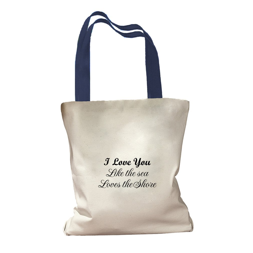 I Love You The Sea Loves The Shore Canvas Colored Handles Tote - Royal Blue