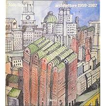 Aldo Rossi: Architetture 1959-1987
