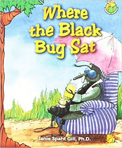 WHERE THE BLACK BUG SAT (Dominie Readers)