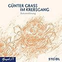 Im Krebsgang Hörbuch von Günter Grass Gesprochen von: Günter Grass