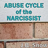 Abuse Cycle of the Narcissist