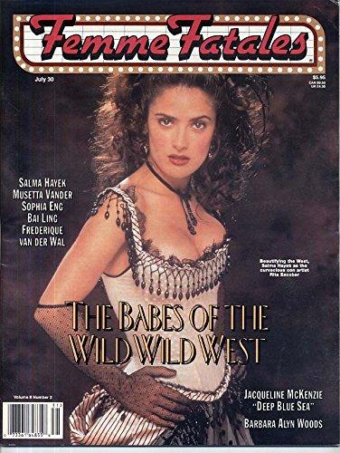 Femme Fatales Magazine SALMA HAYEK Barbara Alyn Woods DENICE DUFF NUDE Musetta Vander WOMEN IN HORROR July 1999 (Queen Anne Pin)