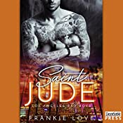 Saint Jude: The Los Angeles Bad Boys, Book 3 | Frankie Love