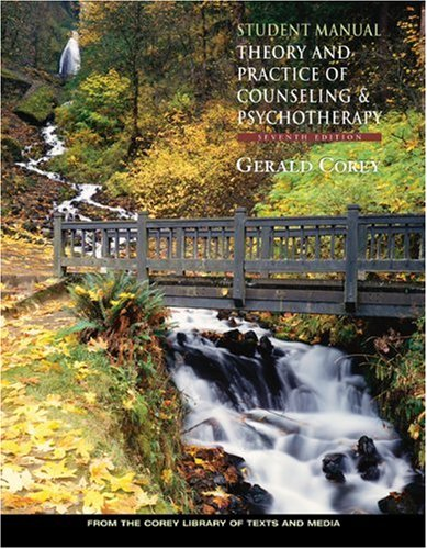 Student Manual for Corey's Theory and Practice of Counseling and Psychotherapy, 7th