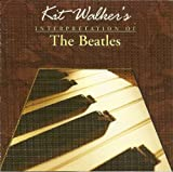 Kit Walker's Interpretation of the Beatles