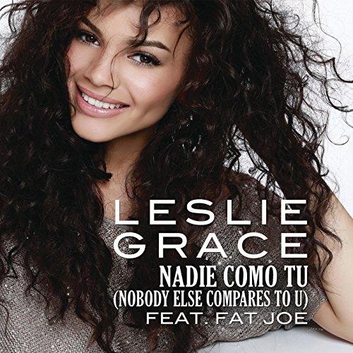 Nadie Como Tú (Nobody Else Com...