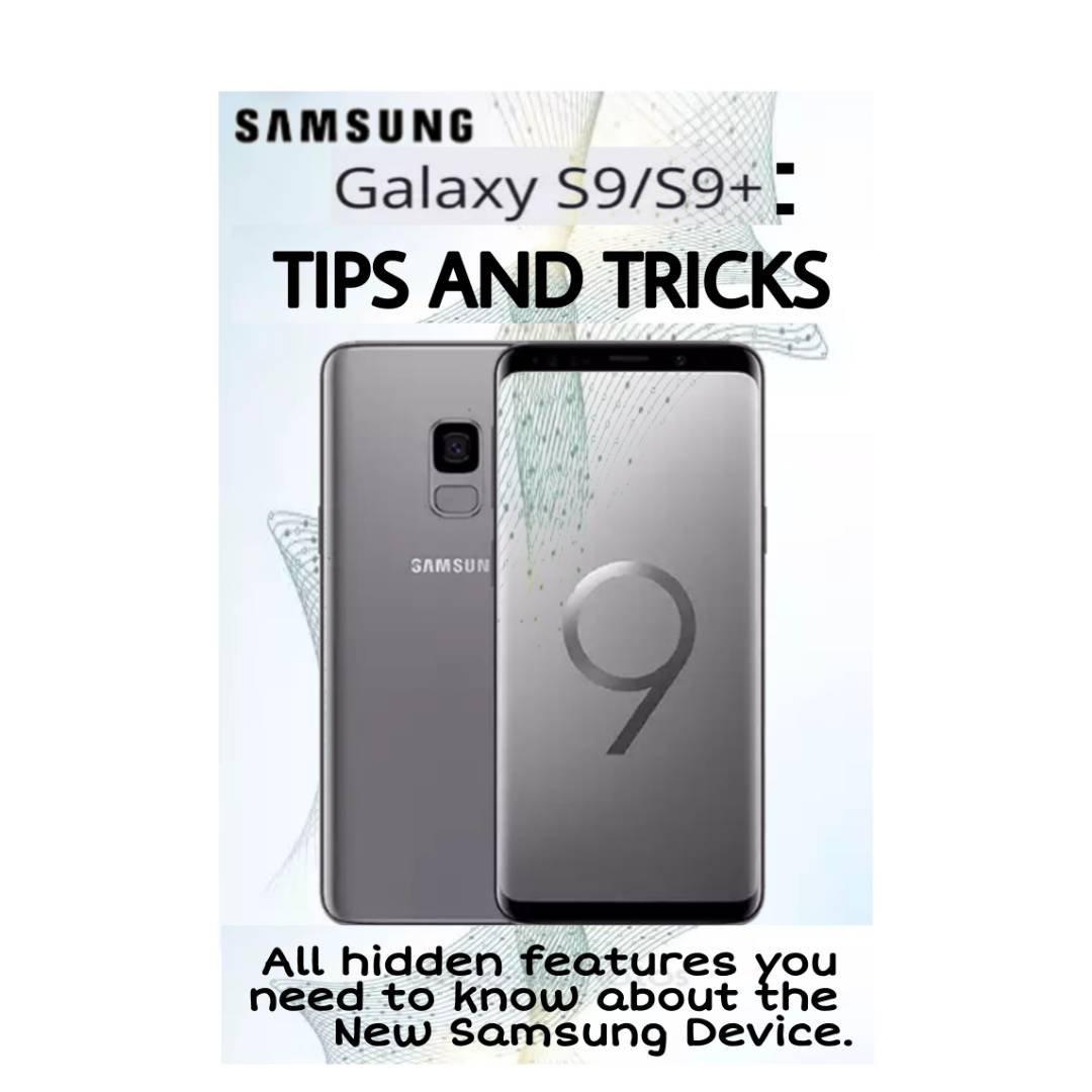 Samsung Galaxy S9 S9+  Tips And Tricks  English Edition