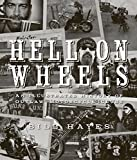 img - for Hell on Wheels: An Illustrated History of Outlaw Motorcycle Clubs book / textbook / text book