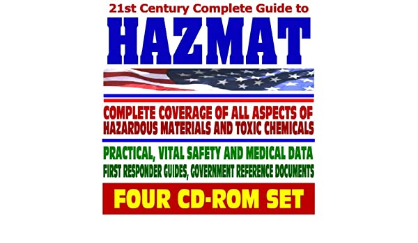 21st century complete guide to hazmat and toxic chemicals 21st century complete guide to hazmat and toxic chemicals practical professional safety medical and emergency data with first responder guides and publicscrutiny Images