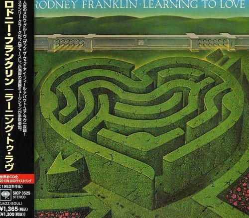 CD : Rodney Franklin - Learning To Love (Japan - Import)