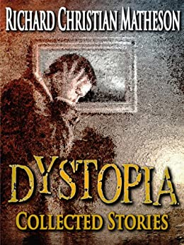 Dystopia by [Matheson, Richard Christian]