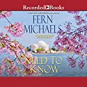 Need to Know Audiobook by Fern Michaels Narrated by Laurel Merlington
