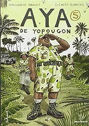 Aya De Yopougon: Aya De Yopougon. Tome 5