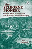 The Selborne Pioneer 9780754607496