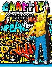 Graffiti Coloring Books for Adults: Illustrated Graffiti Designs