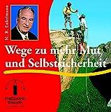 Wege zu mehr Mut und Selbstsicherheit (Enkelmann-Audiothek)