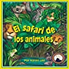 El safari de los animales [Safari Animals]