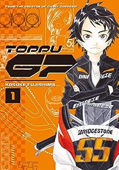 Toppu GP Vol. 1 by [Fujishima, Kosuke]