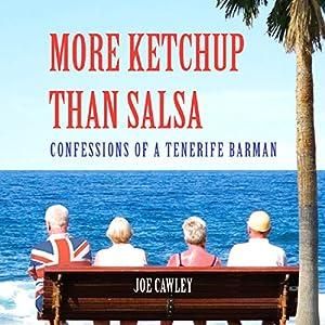 More Ketchup Than Salsa Audiobook