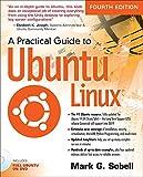 A Practical Guide to Ubuntu Linux, 4/e Pdf
