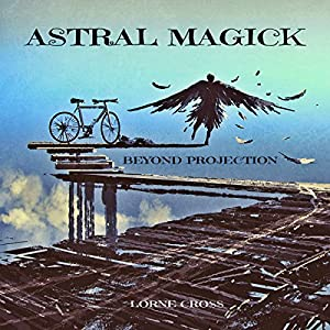 Astral Magick Audiobook