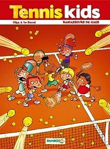 """Afficher """"Tennis Kids n° 1<br /> Ramasseurs de gags"""""""