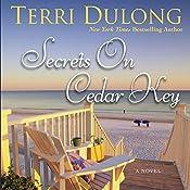 Secrets on Cedar Key | Terri DuLong