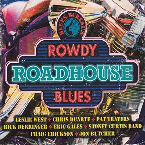 Blues Bureau's: Rowdy Roadhous...