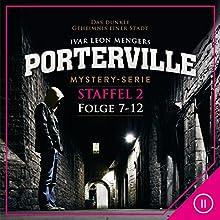 Porterville: Staffel 2 (Porterville 7-12) Hörbuch von Ivar Leon Menger Gesprochen von: Jürgen Thorman