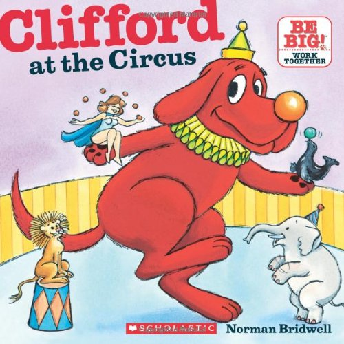 clifford at the circus clifford 8x8 norman bridwell