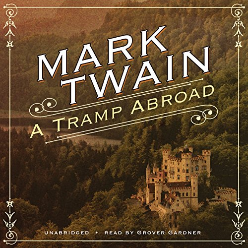 A Tramp Abroad by Blackstone Audio, Inc.