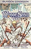 img - for Brandon Sanderson's White Sand Volume 1 (Softcover) book / textbook / text book