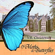 Of Moths and Butterflies Audiobook by V.R. Christensen Narrated by Rachel P. Jenkins