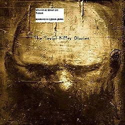 The Serial Killer Diaries